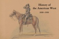 History of the American West 1830-1930