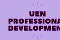 UEN Professional Development Highlights