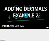 Arithmetic Operations: Adding Decimals Example 2