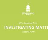 2.3.1 Lesson Plan - Investigating Matter