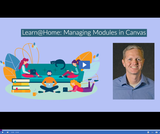 Learn @ Home: Managing Modules in Canvas