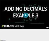 Arithmetic Operations: Adding Decimals Example 3