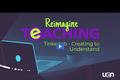 Reimagine Teaching Webinar Series: TinkerLab - Creating to Understand