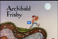 Reading Rainbow: Archibald Frisby Part 01