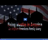 Being Muslim in America: An Afghan American Family Story