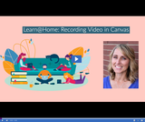 Learn @ Home: Recording Video in Canvas