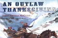 """An Outlaw Thanksgiving"" Read Aloud Lesson"