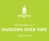 1.1.3 Lesson Plan - Shadows Over Time