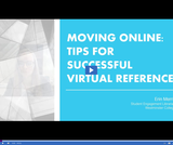 Utah State Library: Moving Online - Tips for Successful Virtual Reference