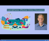 Learn @ Home: Effective Online Discussions