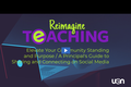 Reimagine Teaching Webinar Series: Elevate Your Community Standing and Purpose - A Principal's Guide to Sharing and Connecting on Social Media