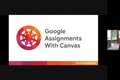 November C-Forum: Google Assignments in Canvas