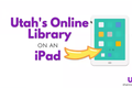 October C-Forum: Utah's Online Library on an iPad