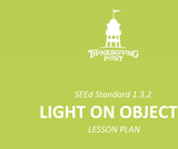 1.3.2 Lesson Plan - Light on Objects