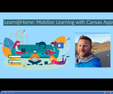 Learn @ Home: Mobilize Learning with Canvas Apps