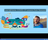 Learn @ Home: COVID-19 Lessons From Nearpod